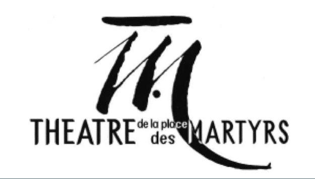 THÉÂTRE DE LA PLACE DES MARTYRS